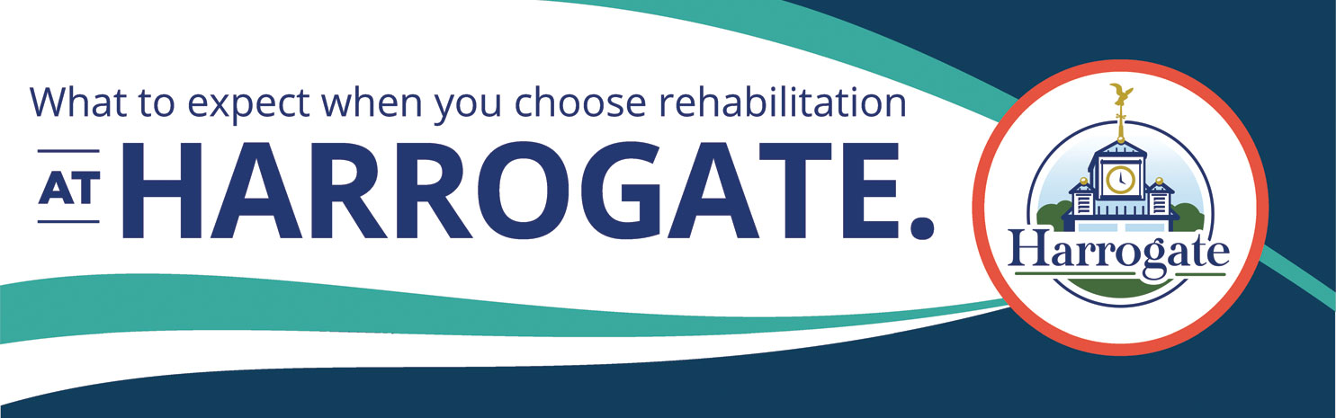 What to expect when you choose rehabilitation at Harrogate