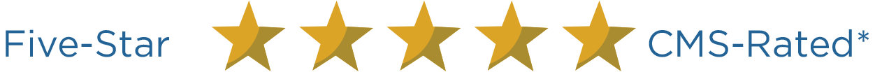 Five-Star CMS-Rated